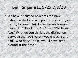 Bell Ringer #11 9/25 & 9/29