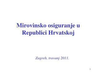 Mirovinsko osiguranje u Republici Hrvatskoj