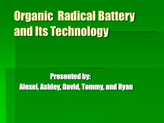 Organic Radical Battery               and Its Technology