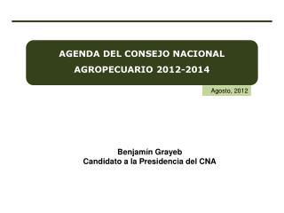 AGENDA DEL CONSEJO NACIONAL AGROPECUARIO 2012-2014