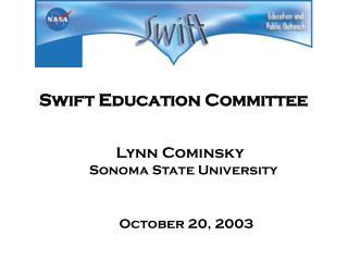 Swift Education Committee