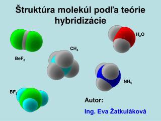 Štruktúra molekúl podľa teórie hybridizácie