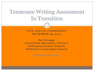 Tennessee Writing Assessment In Transition
