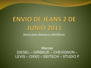 ENVIO DE JEANS 2 DE JUNIO 2011