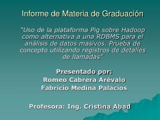 Informe de Materia de Graduación
