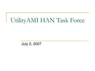 UtilityAMI HAN Task Force