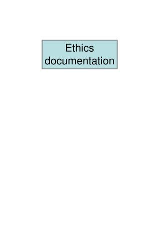 Ethics documentation
