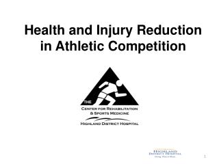 Health and Injury Reduction in Athletic Competition