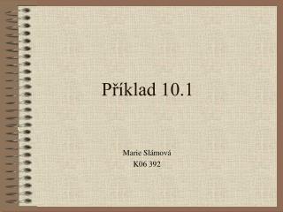 Příklad 10.1