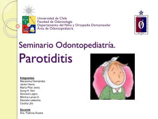 Seminario Odontopediatría . Parotiditis