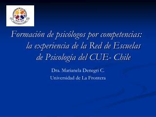 Dra. Marianela Denegri C. Universidad de La Frontera