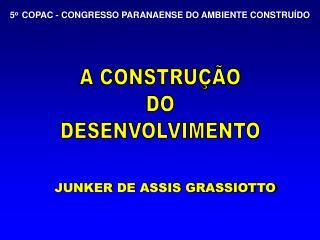 JUNKER DE ASSIS GRASSIOTTO