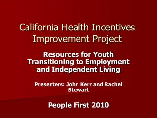 California Health Incentives Improvement Project