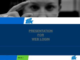 PRESENTATION FOR WEB LOGIN