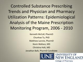 Controlled Substance Prescribing Trends and Physician and Pharmacy Utilization Patterns: Epidemiological Analysis of the