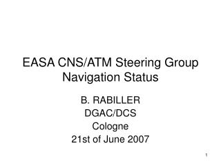 EASA CNS/ATM Steering Group Navigation Status