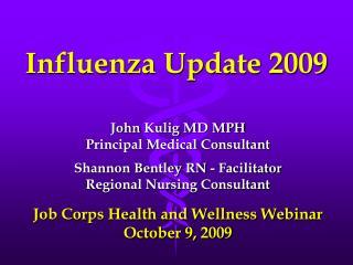 Influenza Update 2009