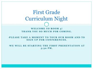 First Grade Curriculum Night