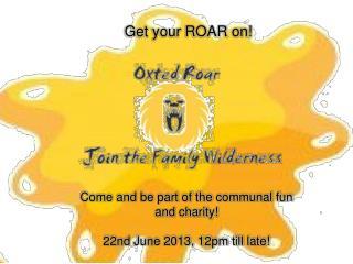 Get your ROAR on!