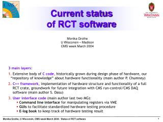 Current status  of RCT software