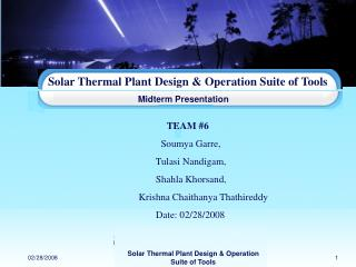 Solar Thermal Plant Design & Operation Suite of Tools