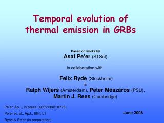Temporal evolution of thermal emission in GRBs