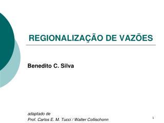 REGIONALIZAÇÃO DE VAZÕES