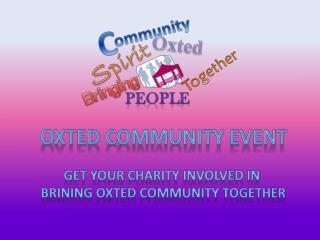 Oxted Community event