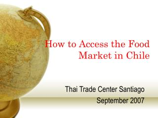 How to Access the Food Market in Chile