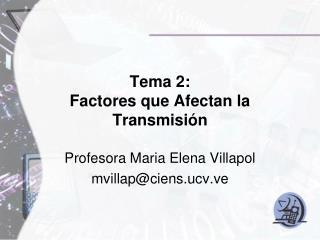 Tema 2: Factores que Afectan la Transmisión