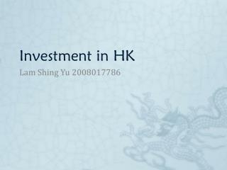 Investment in HK