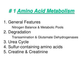 # 1  Amino Acid Metabolism