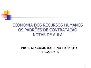 ECONOMIA DOS RECURSOS HUMANOS OS PADRÕES DE CONTRATAÇÃO NOTAS DE AULA