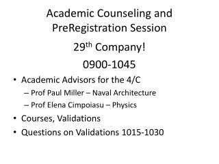 Academic Counseling and PreRegistration Session