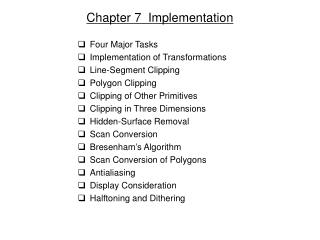Chapter 7  Implementation