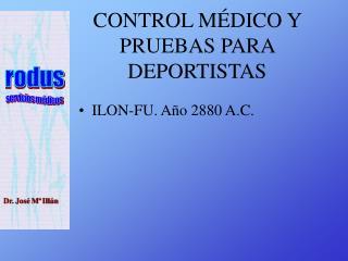 CONTROL MÉDICO Y PRUEBAS PARA DEPORTISTAS