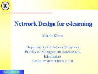 Network Design for e-learning