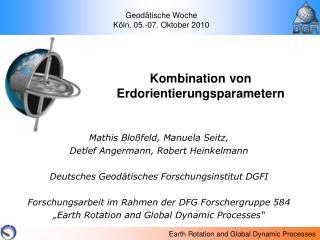 Mathis Bloßfeld, Manuela Seitz, Detlef Angermann, Robert Heinkelmann