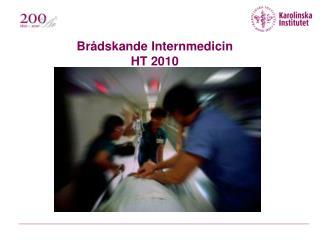 Brådskande Internmedicin HT 2010