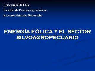Universidad de Chile Facultad de Ciencias Agronómicas Recursos Naturales Renovables
