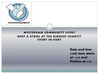 Westerham community event Rent a stool at the biggest charity event in Kent
