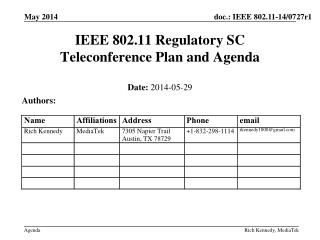 IEEE 802.11 Regulatory SC Teleconference  Plan and Agenda