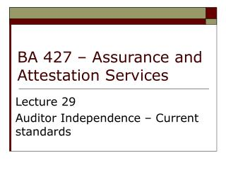 BA 427 – Assurance and Attestation Services