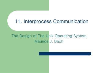 11. Interprocess Communication