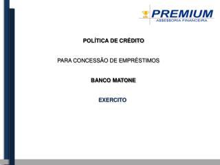 POLÍTICA DE CRÉDITO PARA CONCESSÃO DE EMPRÉSTIMOS
