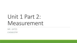 Unit 1 Part 2: Measurement