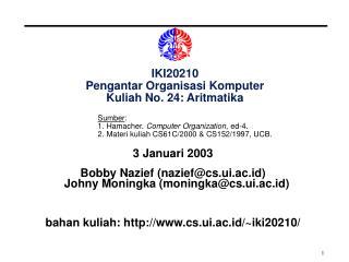 IKI20210 Pengantar Organisasi Komputer Kuliah No. 24: Aritmatika