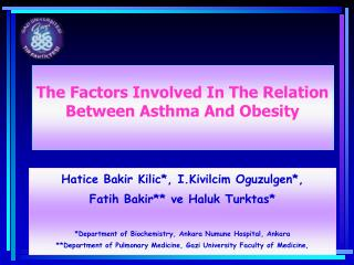 The Factors Involved In The Relation Between Asthma And Obesity