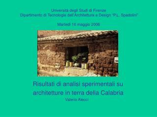 Risultati di analisi sperimentali su  architetture in terra della Calabria
