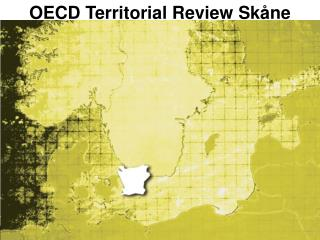 OECD Territorial Review Skåne